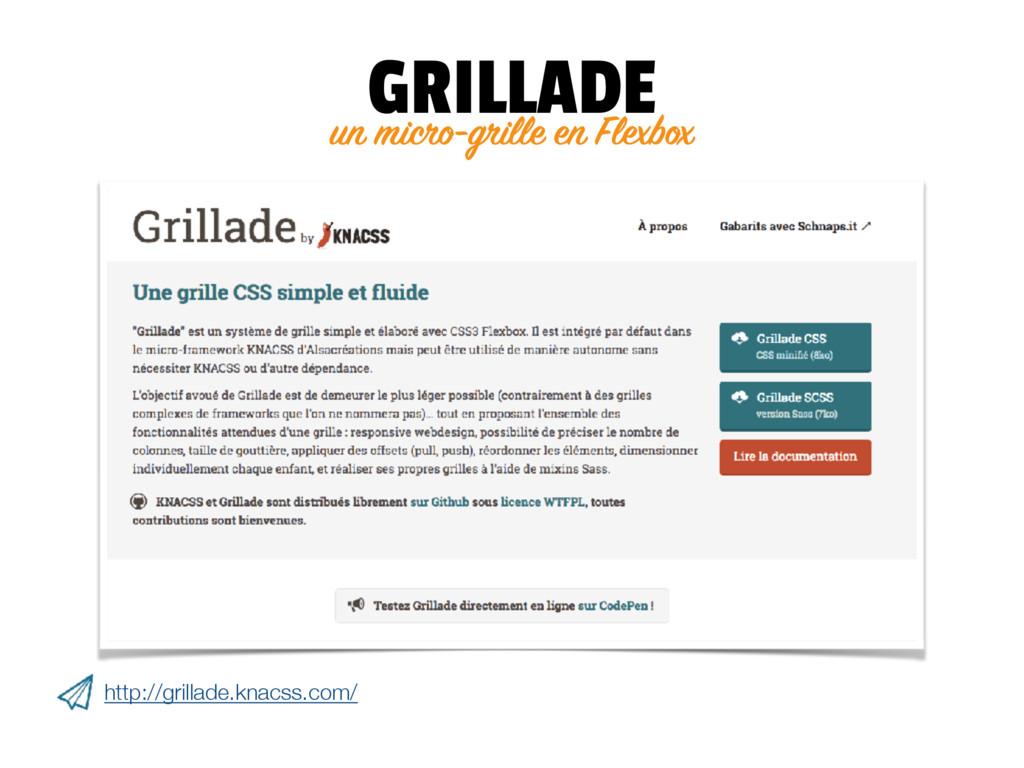 un micro-grille en Flexbox GRILLADE http://gril...