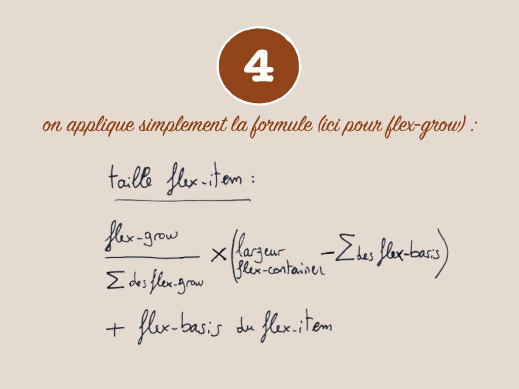4 on applique simplement la formule (ici pour f...