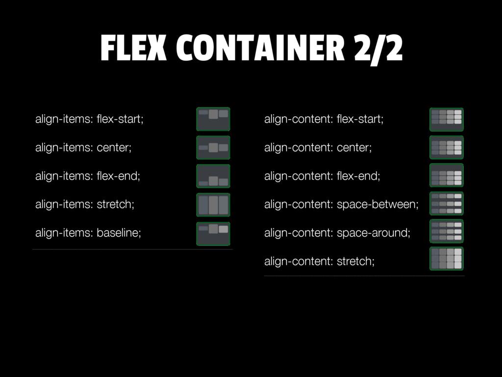 align-items: flex-start; align-items: center; al...