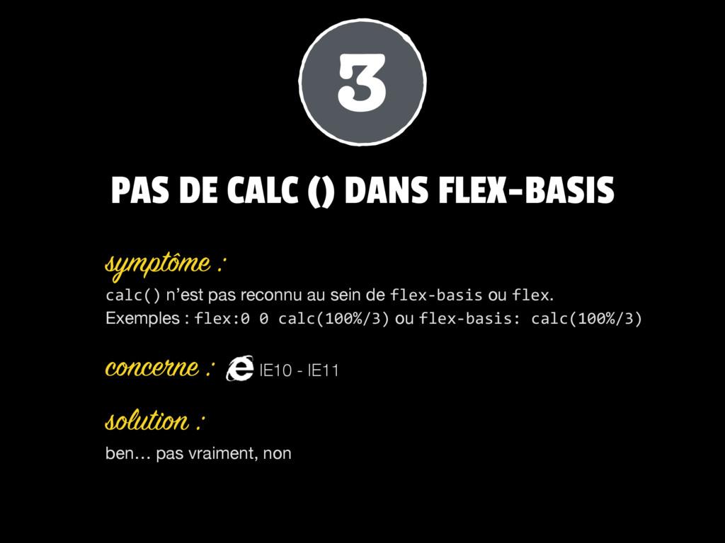 PAS DE CALC () DANS FLEX-BASIS calc() n'est pas...