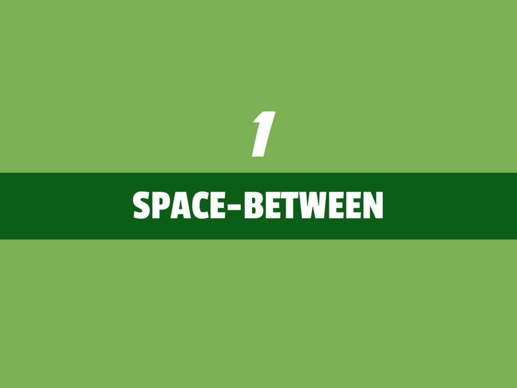 SPACE-BETWEEN 1