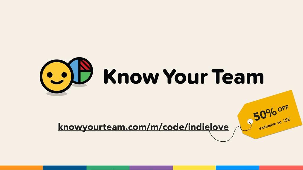 knowyourteam.com/m/code/indielove 50% exclusive...
