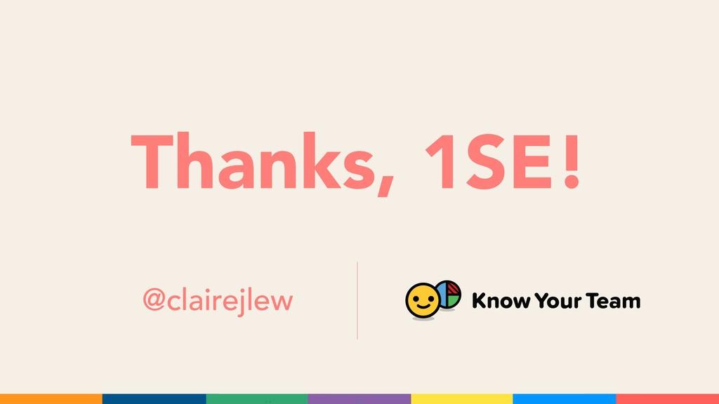 Thanks, 1SE! @clairejlew