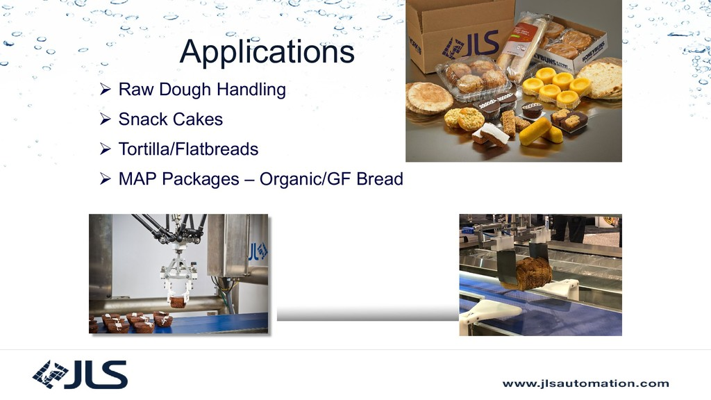 Applications  Raw Dough Handling  Snack Cakes...
