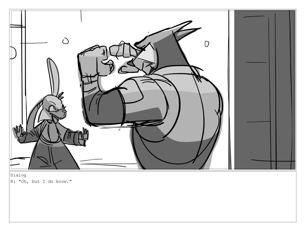 """Dialog R: """"Oh, but I do know."""""""