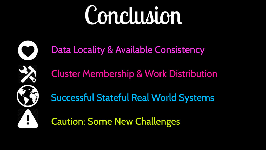 Conclusion Data Locality & Available Consistenc...