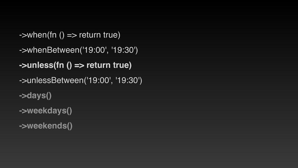 ->when(fn () => return true )  ->whenBetween('1...