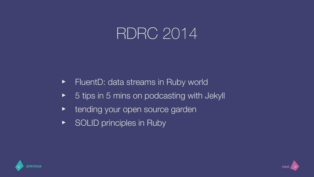 RDRC 2014 ‣ FluentD: data streams in Ruby world...