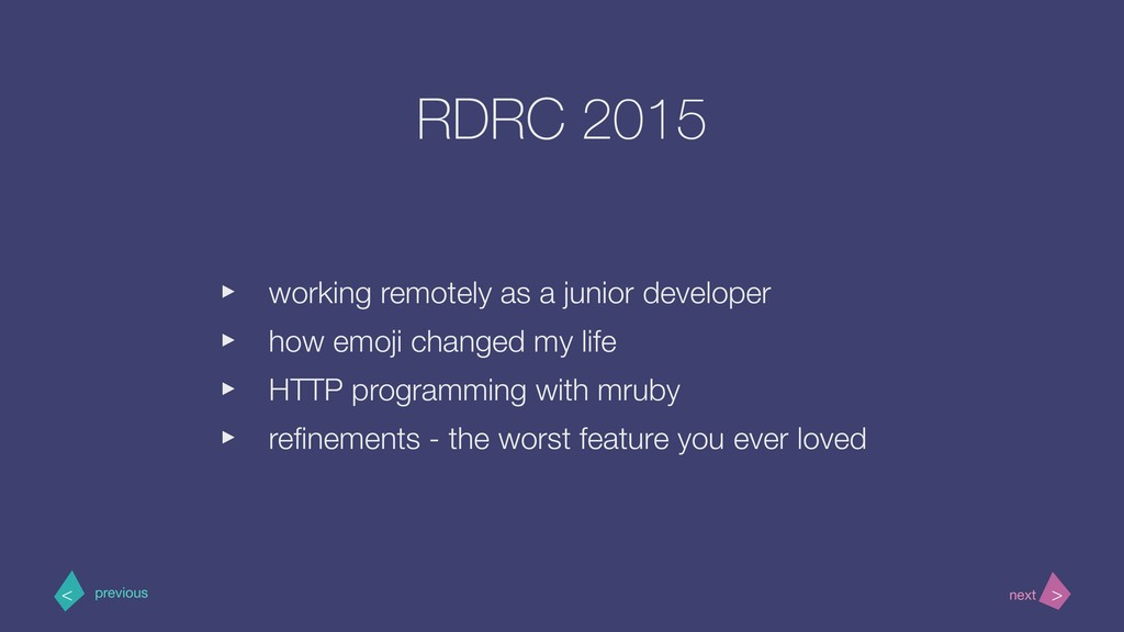 RDRC 2015 ‣ working remotely as a junior develo...