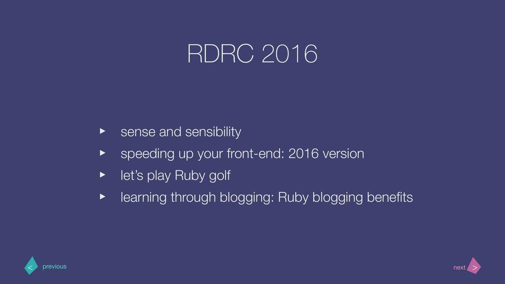 RDRC 2016 ‣ sense and sensibility ‣ speeding up...