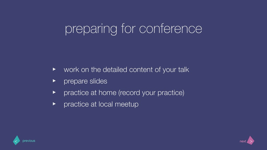 preparing for conference ‣ work on the detailed...
