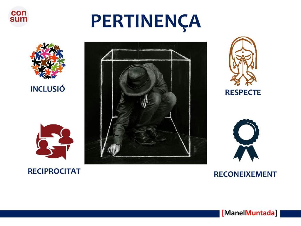 PERTINENÇA RESPECTE RECONEIXEMENT RECIPROCITAT ...