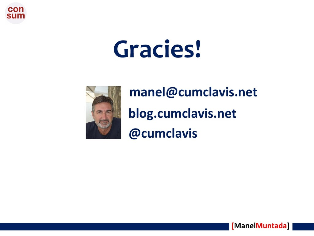 Gracies! manel@cumclavis.net blog.cumclavis.net...