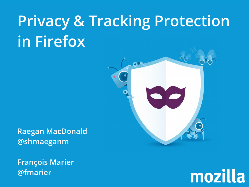 Privacy & Tracking Protection in Firefox Raegan...