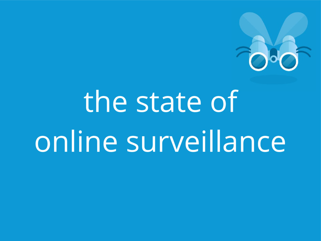 the state of online surveillance