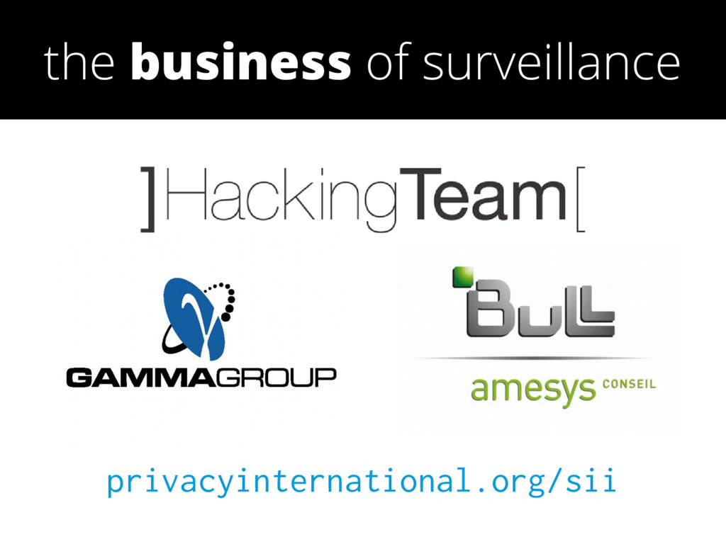 privacyinternational.org/sii the business of su...