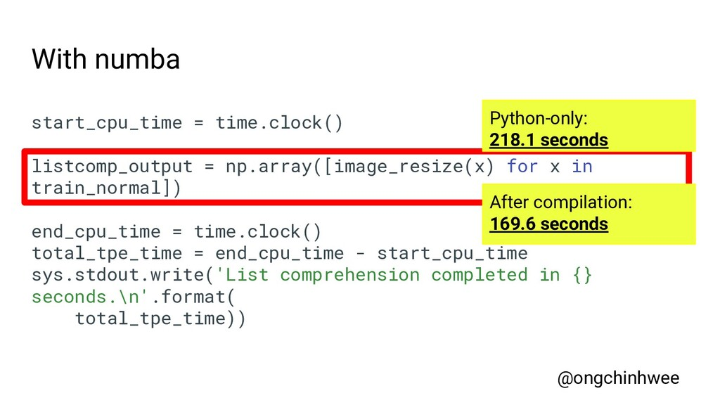 With numba start_cpu_time = time.clock() listco...