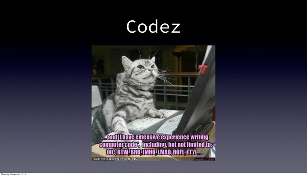 Codez Thursday, September 19, 13