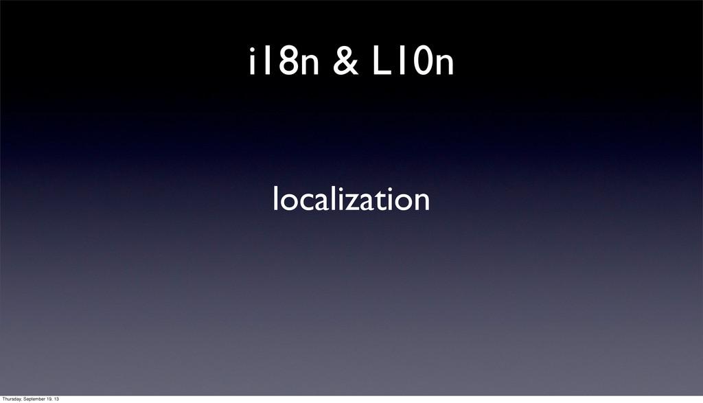 i18n & L10n localization Thursday, September 19...