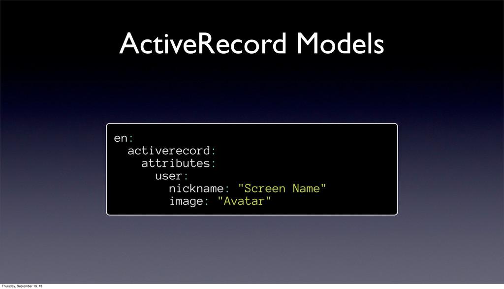 ActiveRecord Models Thursday, September 19, 13