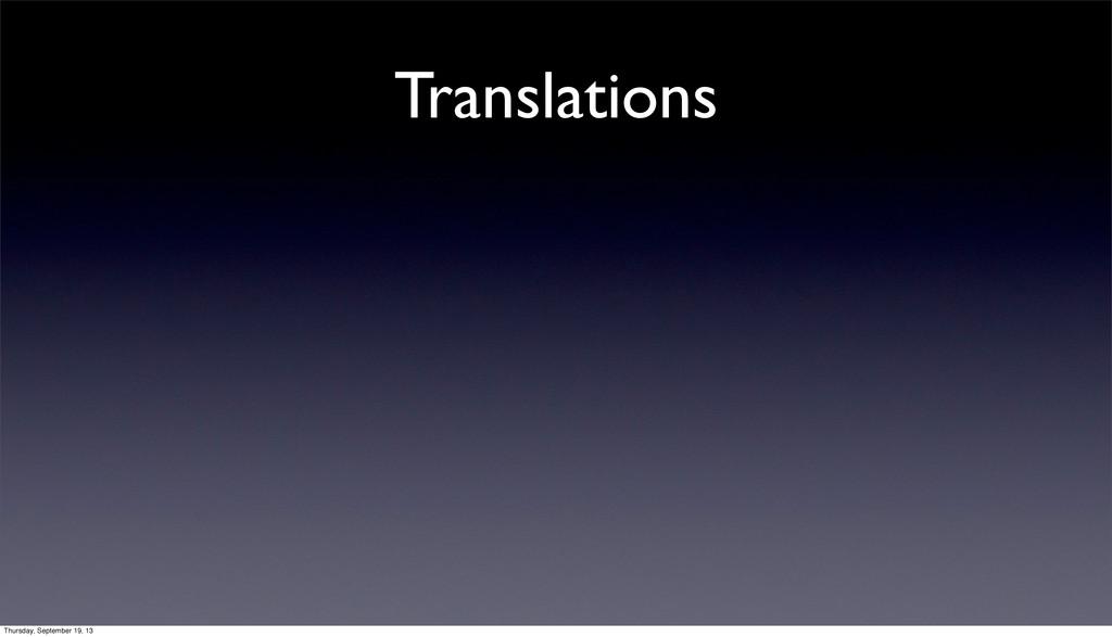 Translations Thursday, September 19, 13