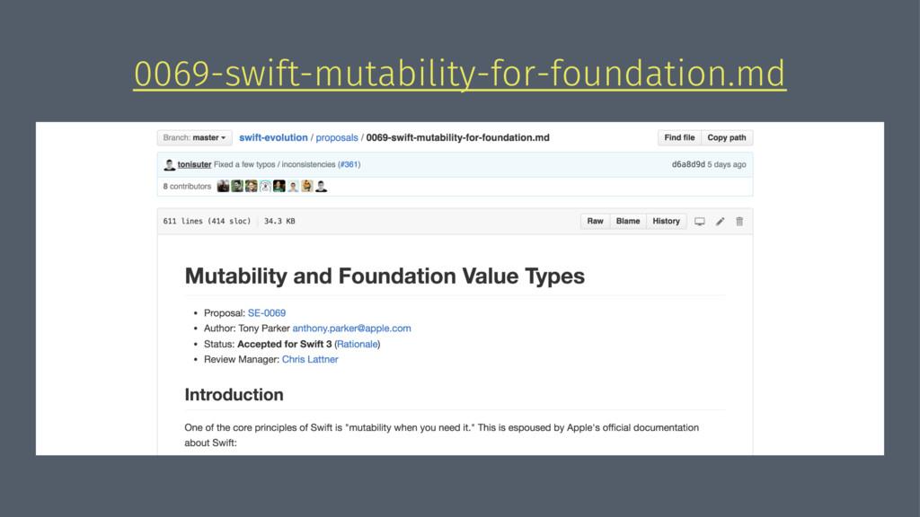 0069-swift-mutability-for-foundation.md