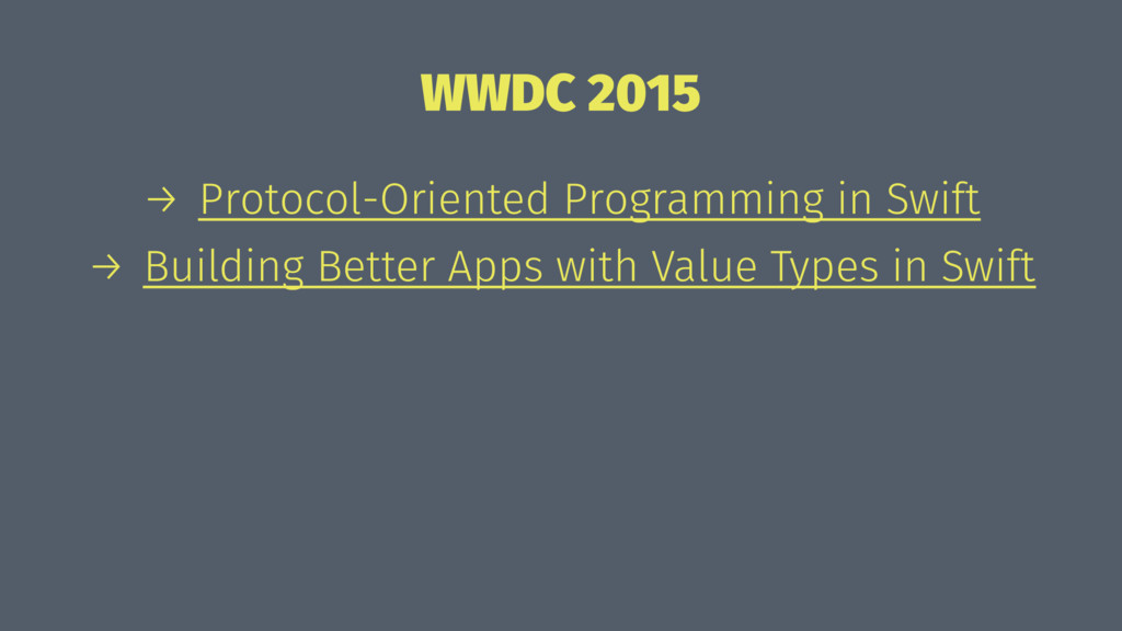 WWDC 2015 → Protocol-Oriented Programming in Sw...