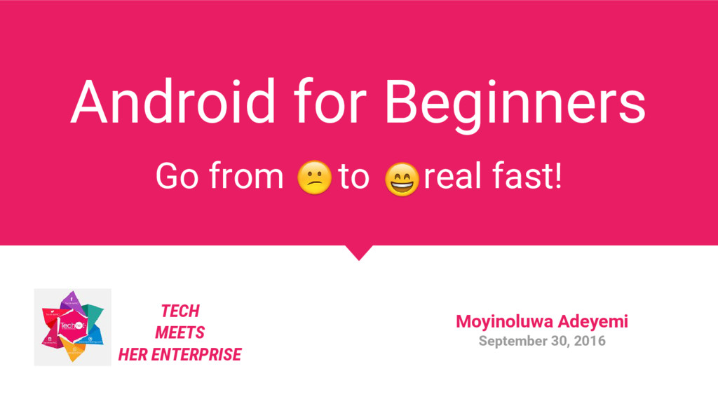 Android for Beginners Go from to real fast! TEC...