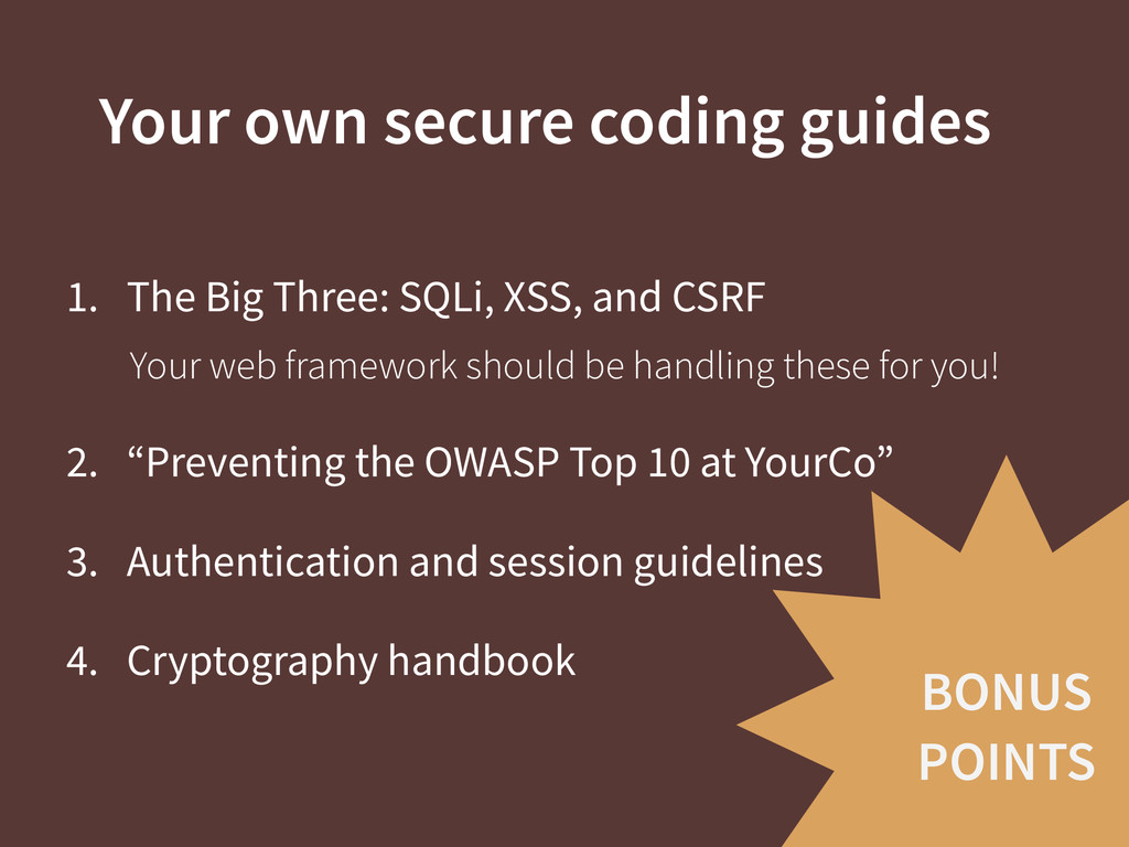 BONUS POINTS Your own secure coding guides 1. T...
