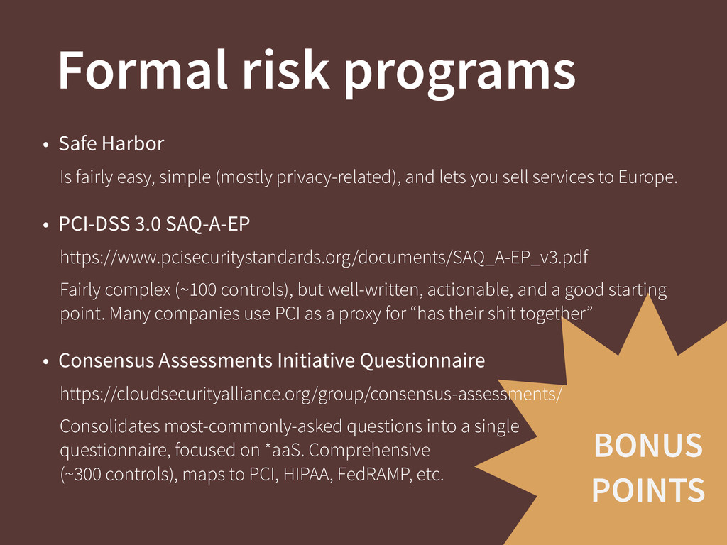 BONUS POINTS Formal risk programs • Safe Harbor...