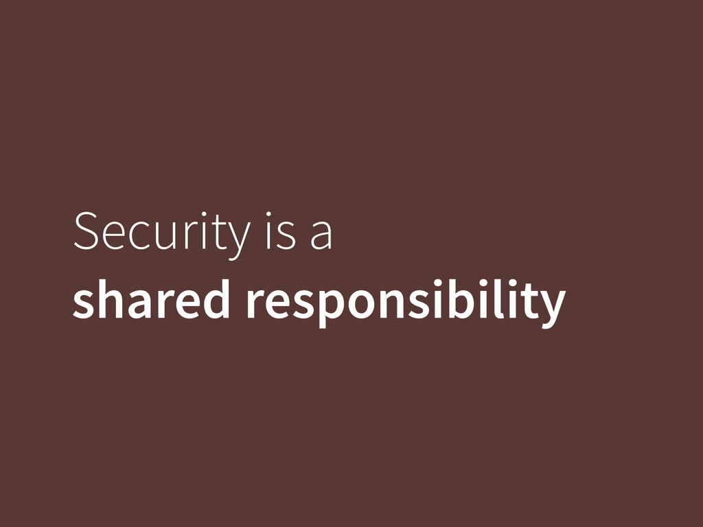 Security is a
