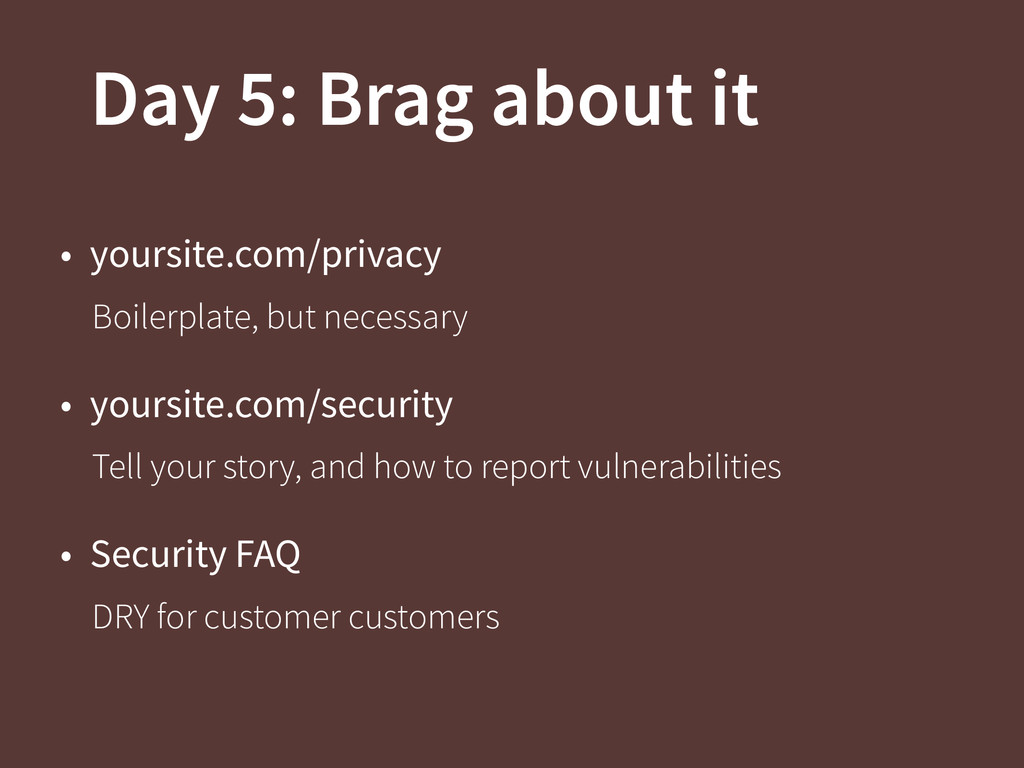 Day 5: Brag about it • yoursite.com/privacy Boi...