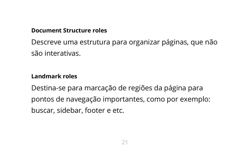 Document Structure roles Descreve uma estrutura...