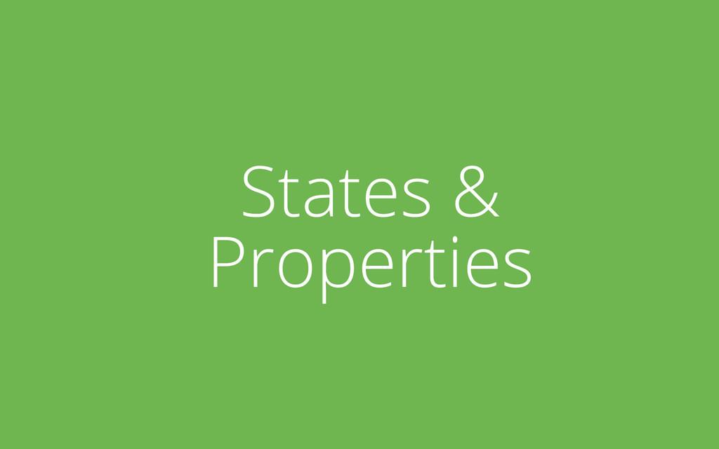 States & Properties