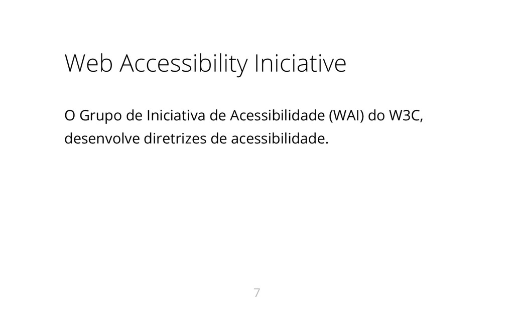 Web Accessibility Iniciative O Grupo de Iniciat...