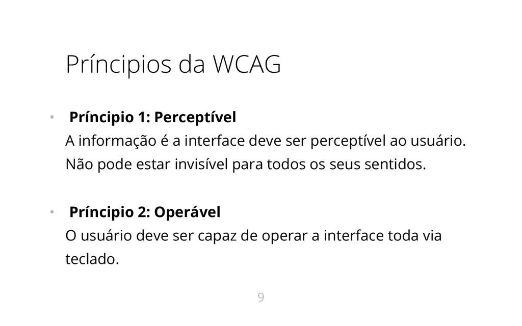 Príncipios da WCAG • Príncipio 1: Perceptível A...