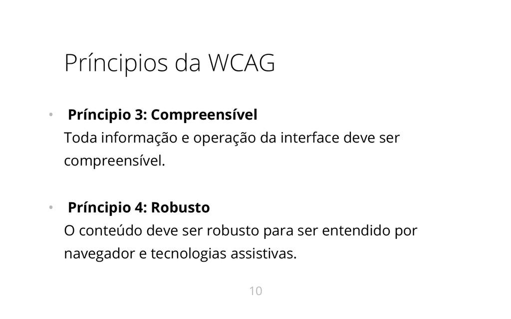 Príncipios da WCAG • Príncipio 3: Compreensível...