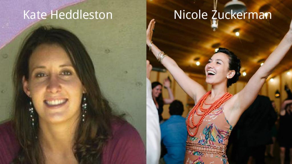 Nicole Zuckerman Kate Heddleston