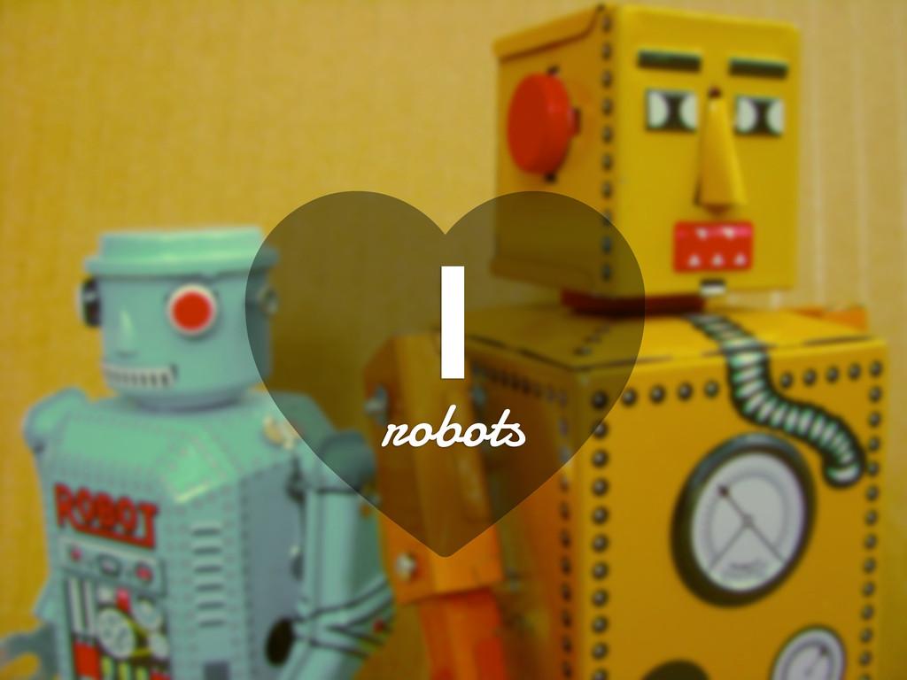 B I robots