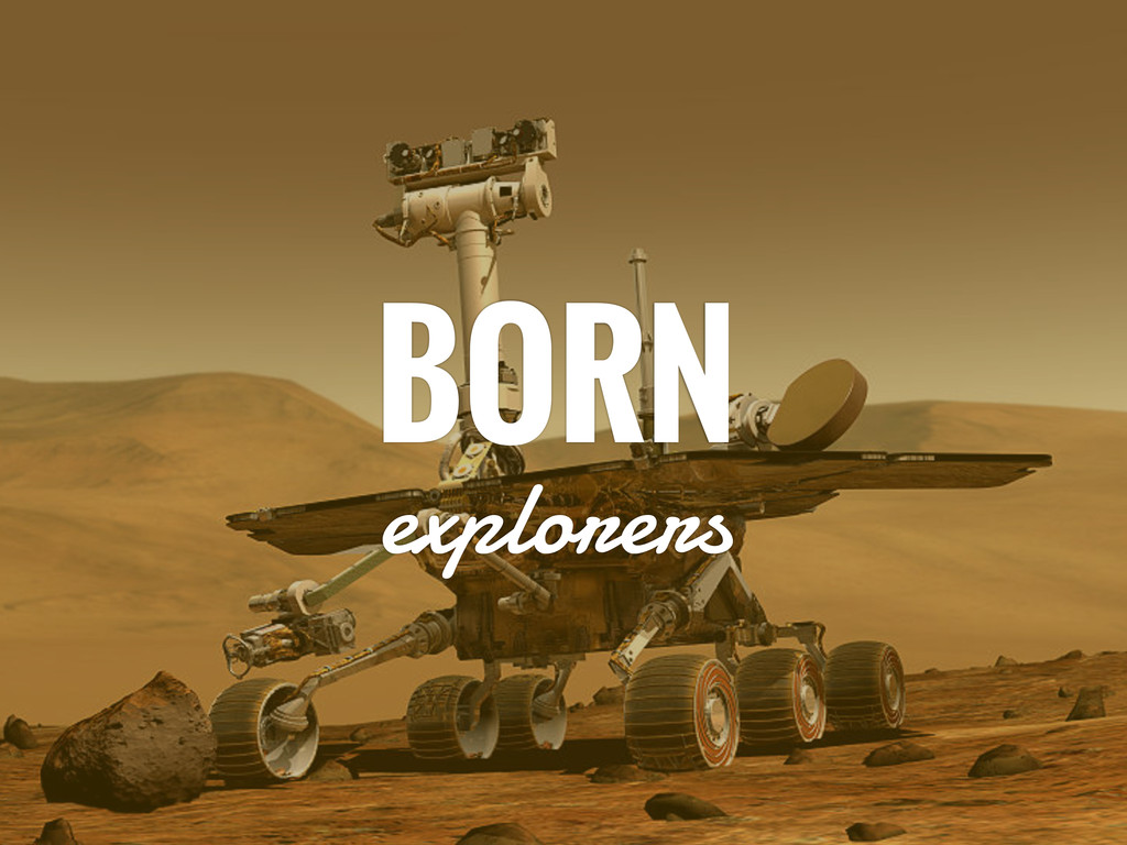 BORN explorers