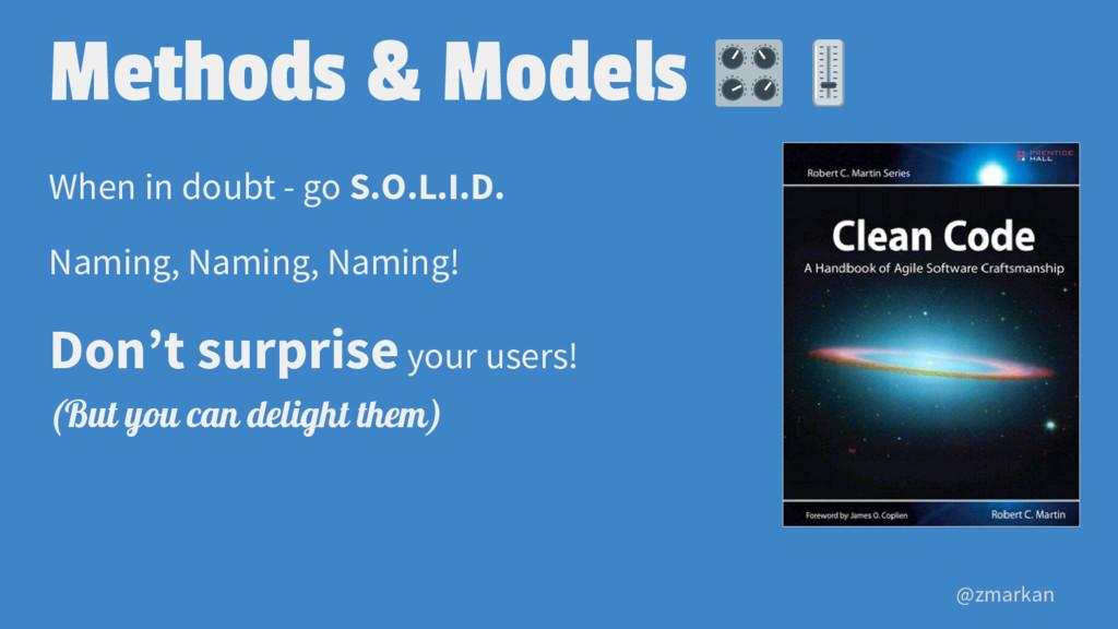 @zmarkan Methods & Models When in doubt - go S....