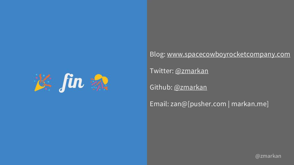 @zmarkan @zmarkan fin Blog: www.spacecowboyrock...