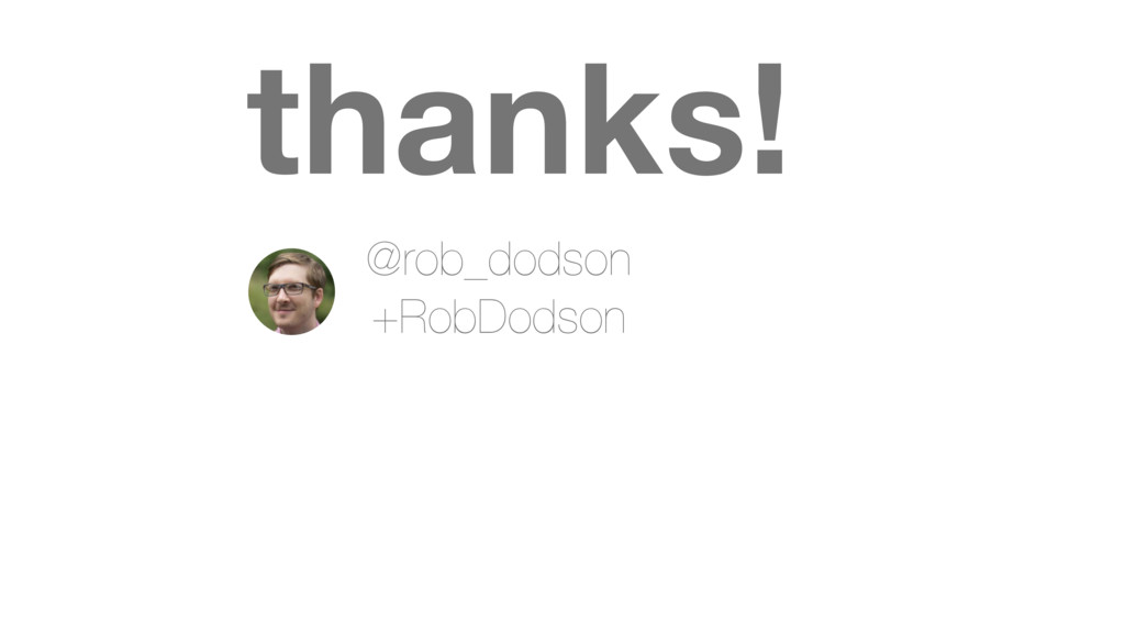 thanks! @rob_dodson +RobDodson