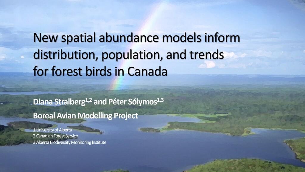 1 1 New spatial abundance models inform distrib...