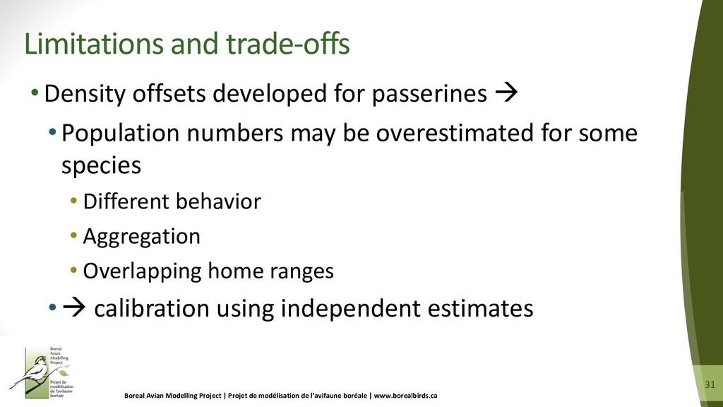 31 31 •Density offsets developed for passerines...