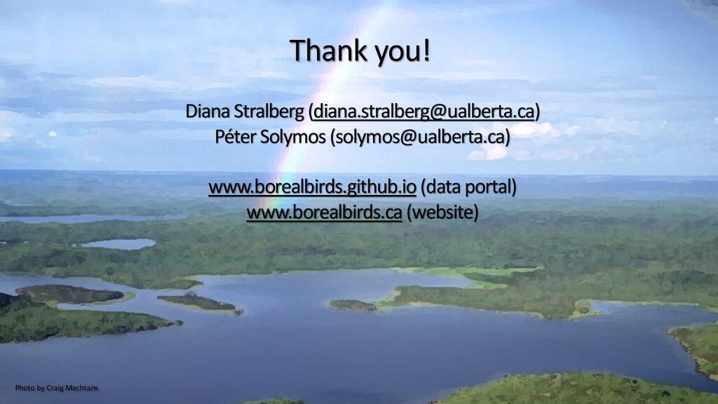 53 Thank you! Diana Stralberg (diana.stralberg@...