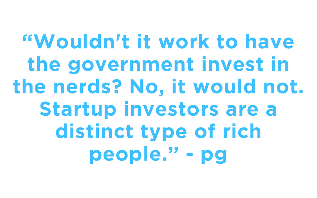 """""""Wouldn't it work to have the government invest..."""