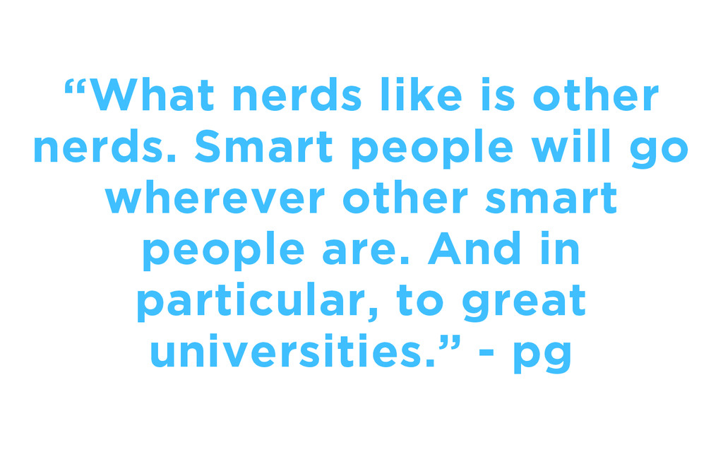 """""""What nerds like is other nerds. Smart people w..."""