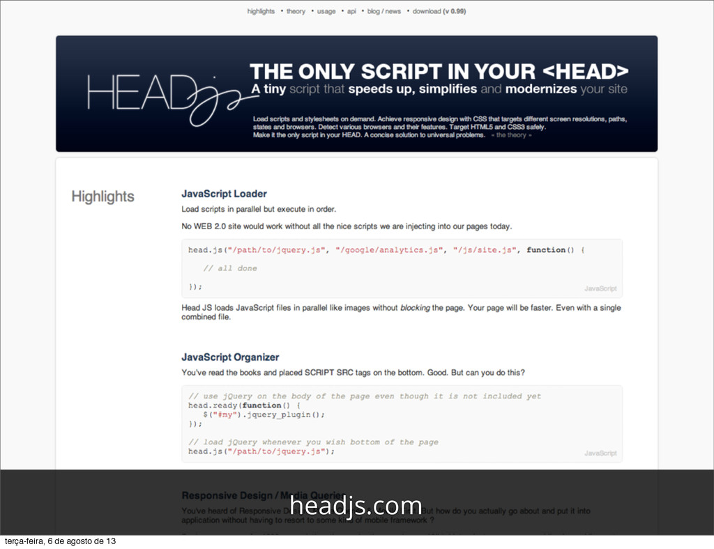 headjs.com terça-feira, 6 de agosto de 13
