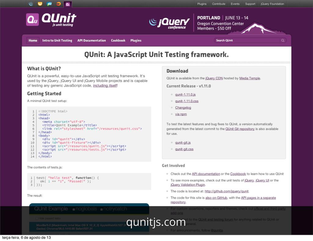 qunitjs.com terça-feira, 6 de agosto de 13